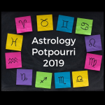 Astrology Potpourri 2019